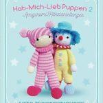 Hab-Mich-Lieb Puppen 2: Amigurumi Häkelanleitungen #affiliate