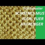 Strickmuster * EINFACHES MUSTER FUER ANFAENGER * - YouTube