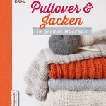 Pullover und Jacken in großen Maschen: Traveller Location: Helgrid van Impelen:  Bücher