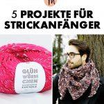 5 Strick-Projekte für Anfänger - Strick-Anleitungen via Traveller Location