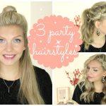 3 PARTY FRISUREN | Casual Girly Elegant