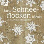 Zarte Schneeflocken häkeln: Ein winterliches Schneegestöber: Traveller Location:  Caitlin Sainio: Bücher