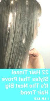 22 Haar Lametta Styles die beweisen dass es der nächste große Haartrend ist  H…