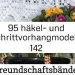95 häkel- und schrittvorhangmodelle 142