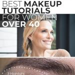 Best Makeup Tutorials For Women Over 40!