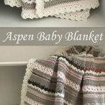 Crochet Baby Blanket Pattern - Aspen Blanket - Woodland Baby - Easy Pattern by Deborah O'Leary Patterns