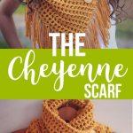 Crochet Pattern, crochet scarf pattern, scarf pattern, cowl pattern, crochet scarf pattern w/ fringe, triangle scarf pattern, CHEYENNE SCARF
