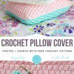 Crochet Pillow Cover Free Pattern - Free Crochet Patterns