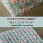 Easy Baby Blanket – Free Crochet Pattern