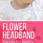 Free Crochet Flower Headband Pattern (Baby, Toddler, Adult)