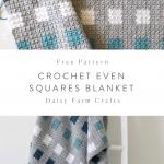 Free Pattern - Crochet Even Squares Blanket
