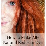 How to Make All-Natural Red Hair Dye - The DIY and Pictures! - Pink Fortitude, LLC