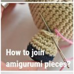 How to join amigurumi pieces