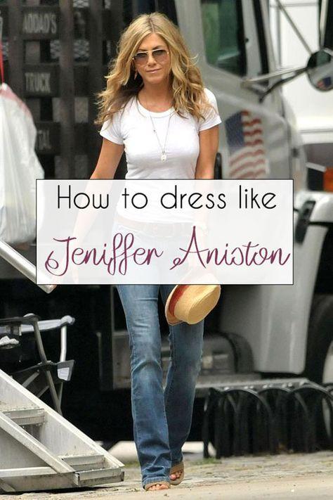 Jennifer Aniston style secrets: How to dress like Jennifer Aniston