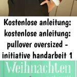 Kostenlose anleitung: kostenlose anleitung: pullover oversized - initiative handarbeit 1