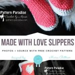 Made With Love Slippers Free Crochet Pattern - Free Crochet Patterns