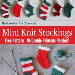Mini Knit Stockings {for 2 needles} - Free Knitting Pattern