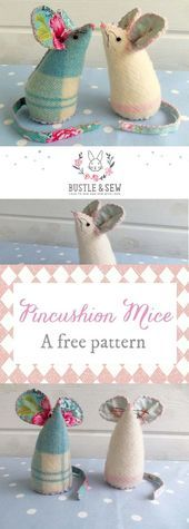Pincushion Mice. For toys, just make larger. Free Pattern from Bustle & Sew … …