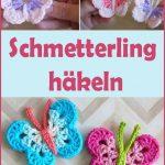 Schmetterling selber häkeln – Einfache DIY Anleitung für Anfänger