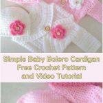Simple Baby Bolero Cardigan – Free Pattern and Video Tutorials