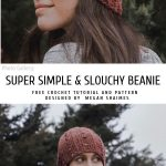 Super Simple & Slouchy Crochet Beanie with Free Pattern