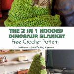 The 2 in 1 Hooded Dinosaur Blanket Crochet Pattern