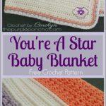 You're A Star Baby Blanket - Free Crochet Pattern